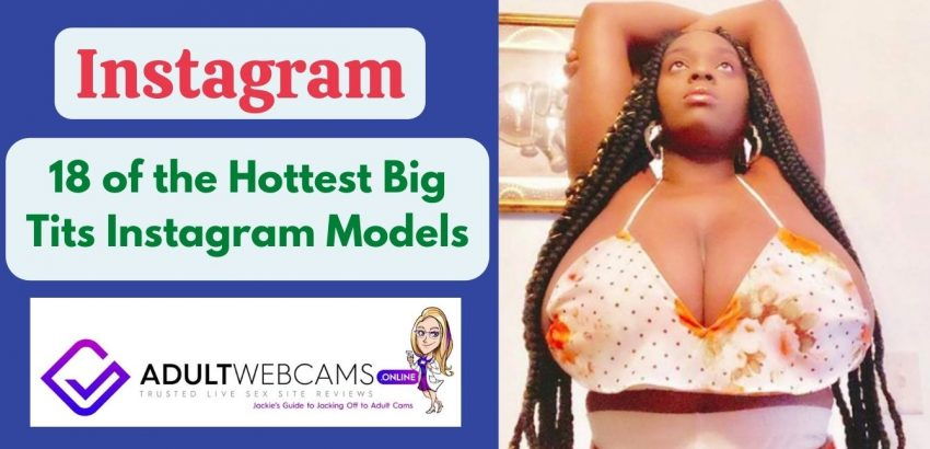 Hottest Big Tits Instagram Models